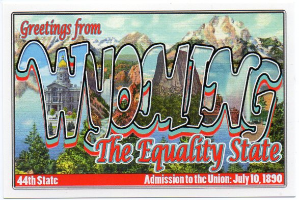 Wyoming large letter postcard 44th state